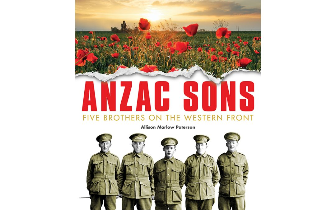 Anzac Sons – Five Brothers On The Western Front