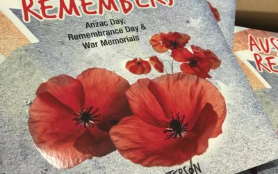 Australia Remembers: Anzac Day, Remembrance Day and War Memorials