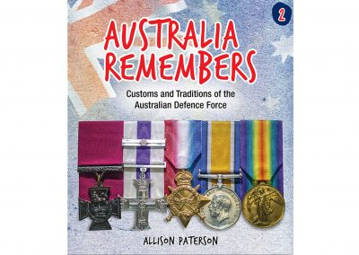 Australia Remembers 2: Customs and Traditions of the Australian Defence Force (March 2021)